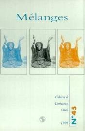 Cahiers De Litterature Orale N.45 ; Mélanges - Couverture - Format classique