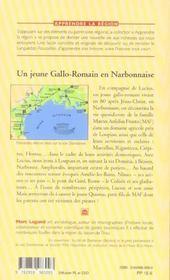 Les Aventures De Lucius, Un Jeune Gallo-Romain En Narb. - 4ème de couverture - Format classique