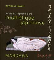 Traces et fragments dans l'esthétique japonaise - Intérieur - Format classique