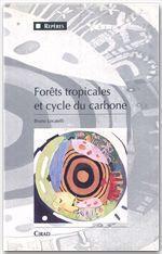 Forêts tropicales et cycle du carbone - Couverture - Format classique