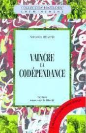 Vaincre La Codependance - Couverture - Format classique