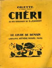 Cheri. 22 Bois Originaux De G. Jeanniot. Le Livre De Demain N° 18. - Couverture - Format classique