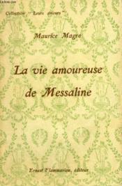 La Vie Amoureuse De Messaline. Collection : Leurs Amours. - Couverture - Format classique