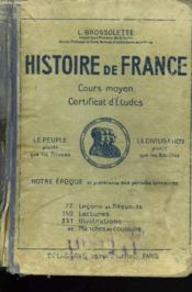 Histoire De France. Cours Moyen. Certificat D'Etudes. - Couverture - Format classique
