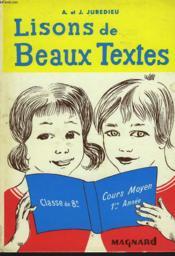 LISONS DE BEAUX TEXTES. CLASSE DE 8e, COURS MOYEN 1e ANNEE. - Couverture - Format classique