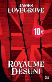 Vente  Royaume désuni  - James Lovegrove