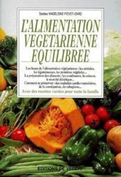 L'alimentation végétarienne équilibrée - Couverture - Format classique