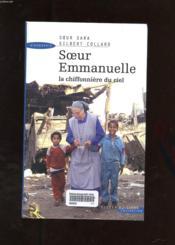 Soeur Emmanuelle La Chiffonniere Du Ciel - Couverture - Format classique