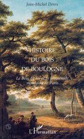 Histoire Du Bois De Boulogne - Intérieur - Format classique