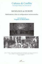 Revue Cultures & Conflits T.38/39 ; Sociologie De L'Europe ; Mobilisations ; Elites Et Configuration Institutionnelles - Intérieur - Format classique