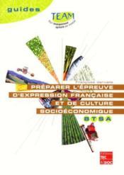 Preparer l'epreuve d'expression francaise et de culture socioeconomique btsa - Couverture - Format classique