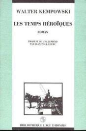 Les Temps Heroiques - Couverture - Format classique