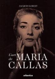 Lart De Maria Callas - Couverture - Format classique