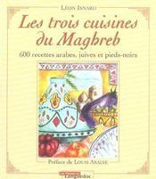 Les Trois Cuisines Du Maghreb - Intérieur - Format classique