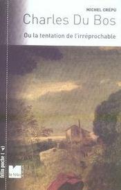 Charles du bos ou la tentation de l'irréprochable - Intérieur - Format classique