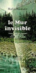 Le mur invisible - Couverture - Format classique