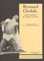 Ryszard cieslak, acteur-embleme des annees soixante - Couverture - Format classique