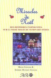 Miracles de noel ; des histoires inspirantes sur la vraie magie du temps des fetes - Intérieur - Format classique