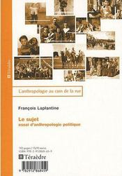 Le sujet essai d'anthropologie politique - Intérieur - Format classique