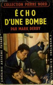 Echo D'Une Bombe. Collection L'Aventure Criminelle N° 90. - Couverture - Format classique