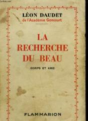 La Recherche Du Beau. ( Corps Et Ame ). - Couverture - Format classique