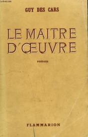 Le Maitre D'Oeuvre. - Couverture - Format classique