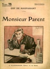 Monsieur Parent. Collection : Select Collection N° 163 - Couverture - Format classique