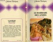 Le Barbare Des Andes - The Savage Aristocrat - Couverture - Format classique