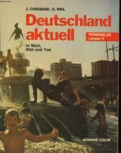 Deutschland Deutschland Aktuell - In Wort, Bild Und Ton - Terminales Langue 2 - Couverture - Format classique