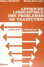 Vente  Approche Linguistique Des Problemes De Traduction (Anglais-Francais)  - Chuquet