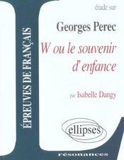 Etude Sur W Ou Le Souvenir D'Enfance Georges Perec - Intérieur - Format classique