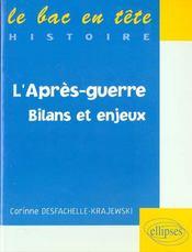 L'Apres-Guerre Bilans Et Enjeux Histoire - Intérieur - Format classique