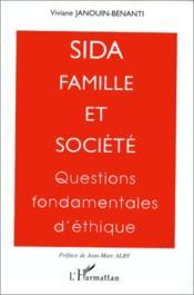 Sida, famille et société ; questions fondamentales d'éthique - Couverture - Format classique