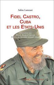Fidel Castro, Cuba et les Etats-Unis - Intérieur - Format classique