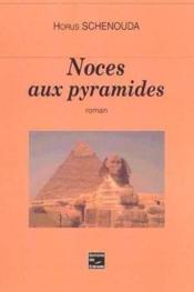 Noces Aux Pyramides - Couverture - Format classique