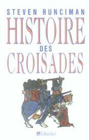 Histoire Des Croisades - Intérieur - Format classique