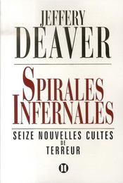 Spirales infernales - Intérieur - Format classique