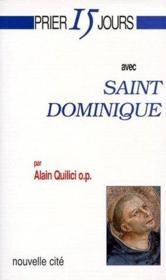 Prier 15 Jours Avec ; Saint Dominique - Couverture - Format classique