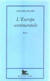 L'Europe sentimentale - Couverture - Format classique