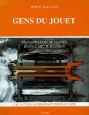 Gens du jouet du jura - Couverture - Format classique
