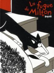 La fugue de Milton - Couverture - Format classique