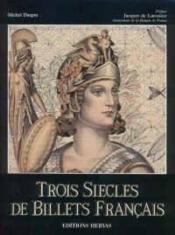 Trois siecles de billets francais - Couverture - Format classique