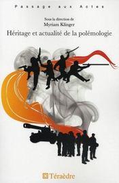 Heritage et actualite de la polemologie - Intérieur - Format classique
