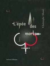 L'Epee Des Morts T.3 ; La Trahison Du Cercle - Intérieur - Format classique
