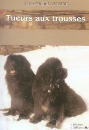 Tueurs Aux Trousses (2e Edition) - Intérieur - Format classique