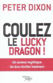 Coulez le lucky dragon ! - Intérieur - Format classique