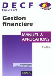 Vente livre :  Gestion Financiere Decf N.4 2000-2001 ; Manuel Et Applications  - Jean Barreau - Jacqueline Delahaye