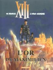 XIII T.17 ; l'or de Maximilien  - Jean Van Hamme - William Vance