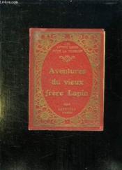 Les Merveilleuses Aventures Du Vieux Frere Lapin / Le Tailleur Fou Et Le Calife Cigogne. - Couverture - Format classique