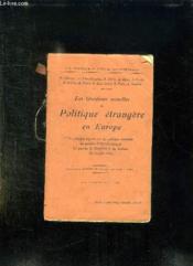 Les Questions Actuelles De Politique Etrangere En Europe. - Couverture - Format classique